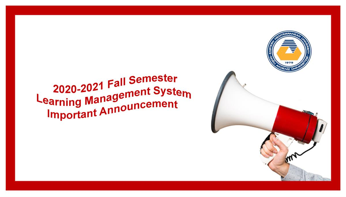 2020-2021 Fall Semester Learning Management System Important Announcement